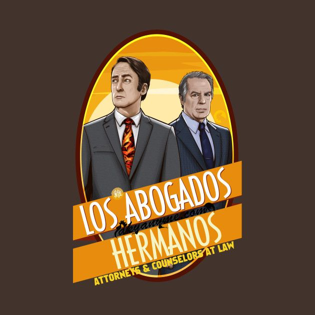 Check out this awesome 'Los+Abogados+Hermanos' design on @TeePublic!