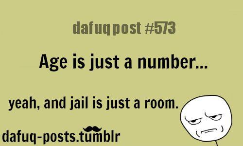 """Age Is Just A Number FOR MORE OF """"DAFUQ POSTS"""" Click HERE"""