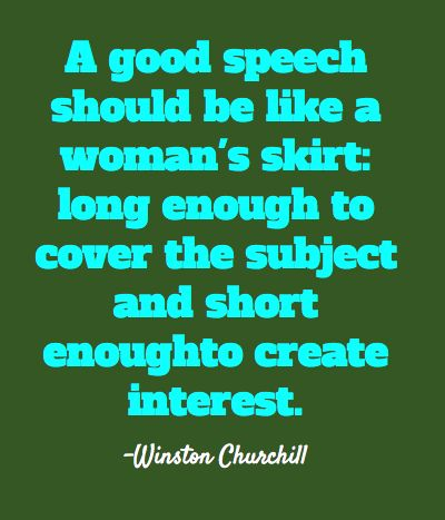 Always had a way with words - Winston Churchill