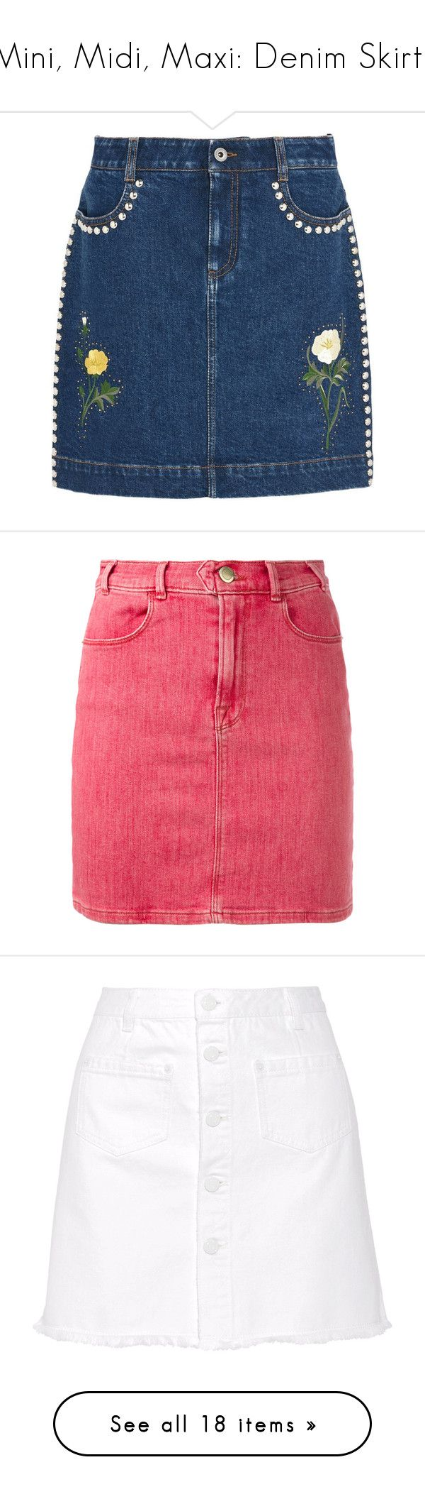 """Mini, Midi, Maxi: Denim Skirts"" by polyvore-editorial ❤ liked on Polyvore featuring denimskirts, skirts, mini skirts, bottoms, denim, midnight, embroidered skirt, blue skirt, studded mini skirt and stella mccartney"
