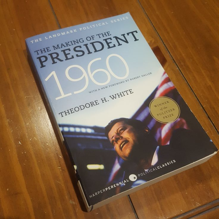 The Making of the President 1960 – Theodore H. White