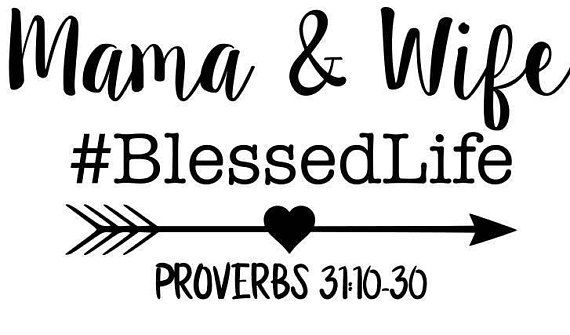 Mama And Wife Blessed Life Svg Pdf Png Jpg Dxf Eps Welcome
