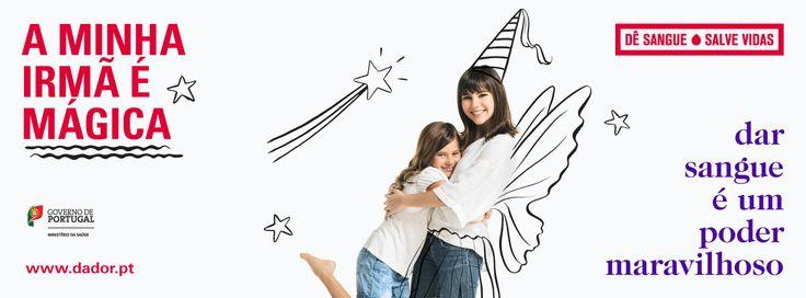 """Campanha de Promoção da Dádiva de Sangue (2014) """"A minha irmã é mágica"""""""