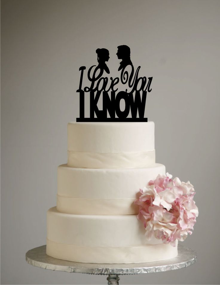 Star Wars Inspired Wedding Cake Topper - I Love you I Know - Han Solo - Princess Leia - Han & Leia - love you i know by SugarBeeEtching on Etsy https://www.etsy.com/listing/222073197/star-wars-inspired-wedding-cake-topper-i