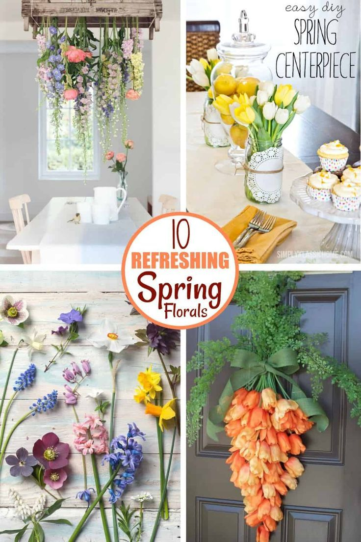 10 Refreshing Spring Floral Decor Ideas Spring Floral Decor