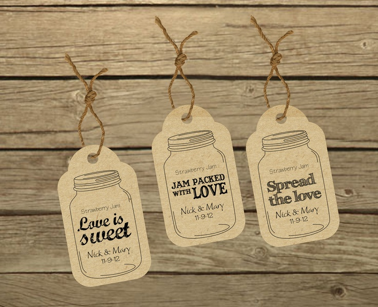 Wedding favor labels: Three customized ready-to-print Mason Jar tags (PRINTABLE). $10.00, via Etsy.