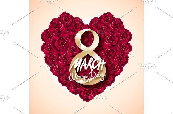 Womans Day 8 march rose heart vector by Rommeo79 on @creativemarket