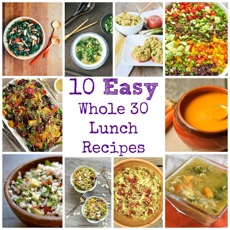 10 Easy Whole 30 Lunch Recipes