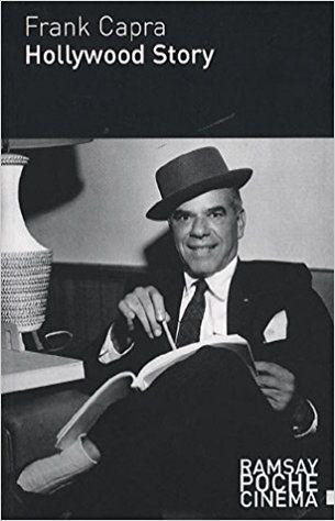 Hollywood Story : personne n'a oublié La vie est belle, New York-Miami, L'Extravagant Mr Deeds, Mr Smith au Sénat, Arsenic et vieilles dentelles.
