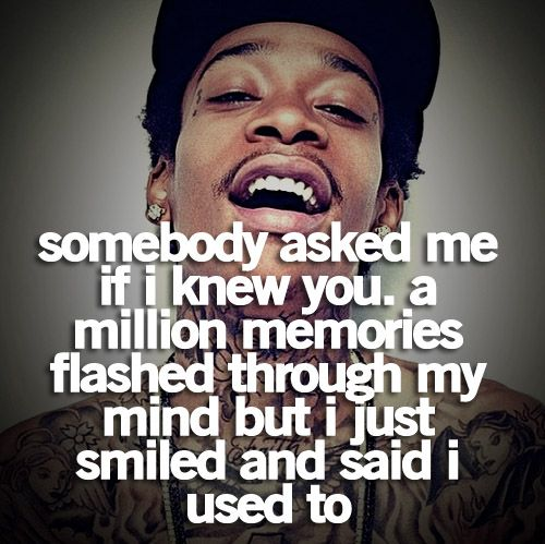 .: Drake Quotes, Wizkhalifa, People Changing, Truths, So True, Memories, Old Friends, True Stories, Wiz Khalifa Quotes