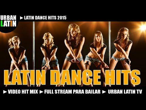 LATIN DANCE HITS 2015 ► MEGA VIDEO HIT MIX ► MERENGUE, BACHATA, SALSA, REGGAETON, LATINO CLUB HITS - YouTube
