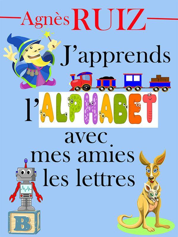 J'apprends l'alphabet avec mes amies les lettres (Agnès Ruiz) + de 100 pages illustrées en couleurs  Partagez des moments de complicité et d'éclats de rire avec votre enfant. Nommez à haute voix les lettres, découvrez ensemble les nombreuses illustrations en couleurs. Votre enfant s'amusera avec les jeux proposés.  Il peut aussi s'installer seul et se familiariser avec les lettres de l'alphabet, ses amies pour la vie. Faites-le entrer dans le monde magique de l'alphabet, des mots et des…