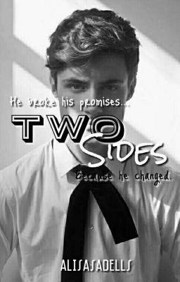 """Saya baru saja memublikasikan """" Chapter 10 : Goodbye My First Love """" dari cerita saya """" Two Sides """"."""