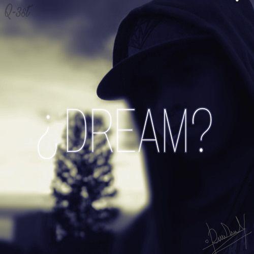 Dream? by Daniel Sebástian Sanchez https://soundcloud.com/daniel-sebastian-sanchez-713720404/dream