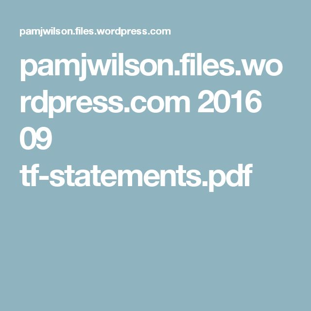 pamjwilson.files.wordpress.com 2016 09 tf-statements.pdf