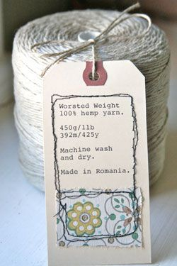 Hemp Yarn - just ordered some of this....love her tag too!!
