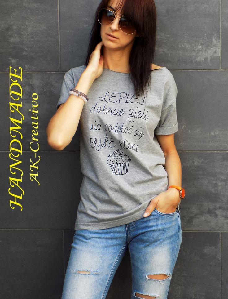 T-Shirt ręcznie malowany : lepiej dobrze zjeść niż podobać się byle komu - AK-Creativo