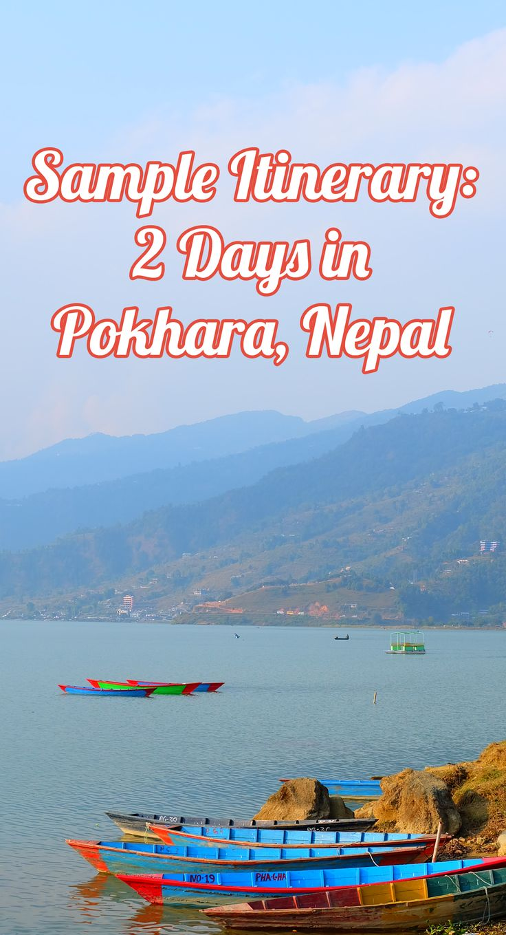 A sample itinerary for 2 days in pokhara nepal for non trekkers