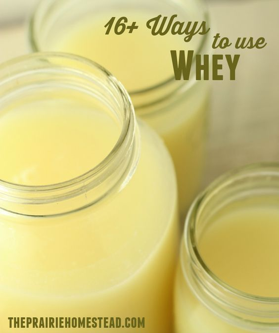 16+ amazing uses for whey-- don't ever pour your whey down the drain, it's valuable stuff!: