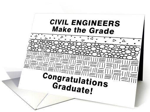 Funny Civil Engineering Graduation Card by Barthol Graphics