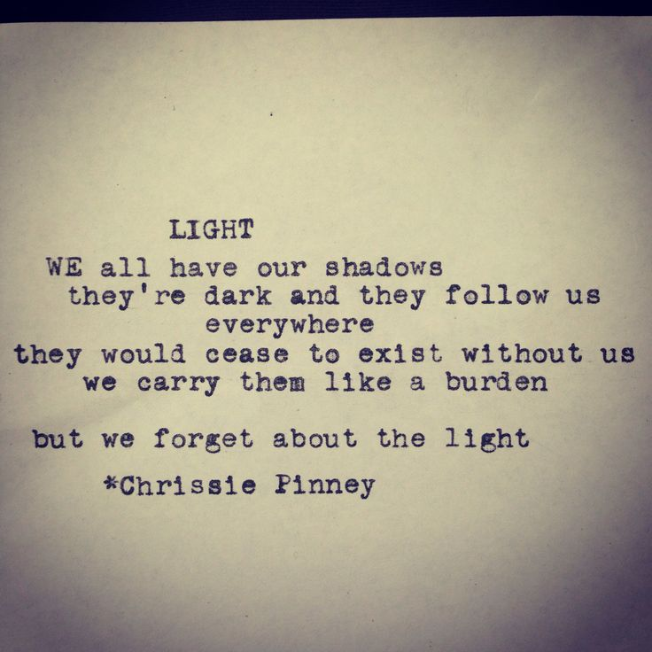 Poem Quotes: Light. Rebuild Series No. 23. #light #shadows #dark