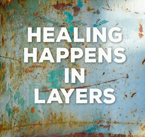 healing happens in layers - good to know #inspiration #quote #rust #turquoise #background #inspirational #health #healing #inspire