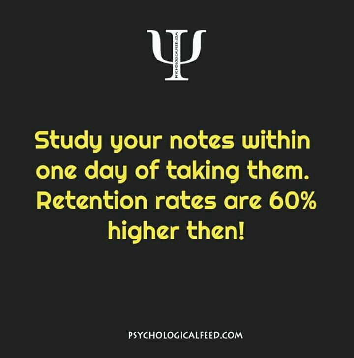 study your notes within one day of taking them. retention rates are 60% higher then!