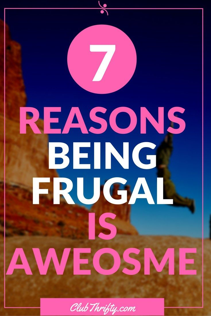 Seven Reasons Being Frugal is Awesome. Frugal MealsFrugal TipsMoney BudgetMoney  TipsBudgeting 101Saving ...