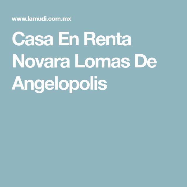 Casa En Renta Novara Lomas De Angelopolis
