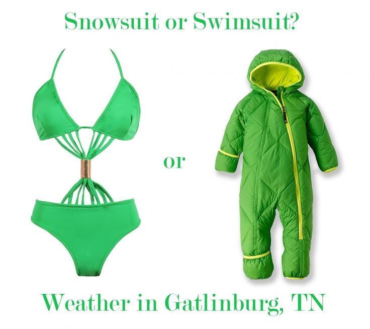 Snowsuit or Swimsuit: What Gatlinburg Weather to Expect When Visiting