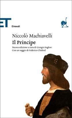 Niccolò Machiavelli, Il Principe, ET Classici