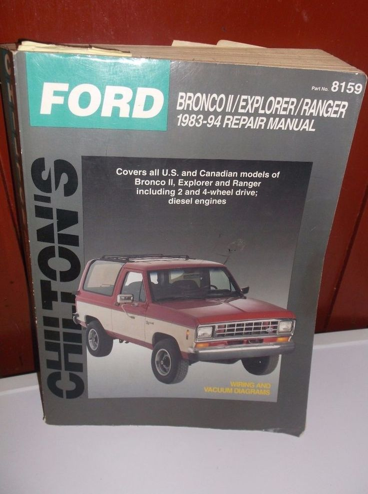 Chilton's Repair Manual - FORD  / Bronco II/ Explorer/Ranger 1983 to 1994 #8159 #ChiltonPublications