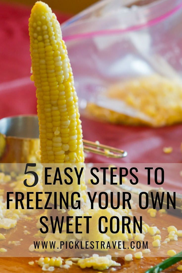Freezing Sweet Corn In 2020 Sweet Corn Delicious Vegetables Freezer Friendly Meals