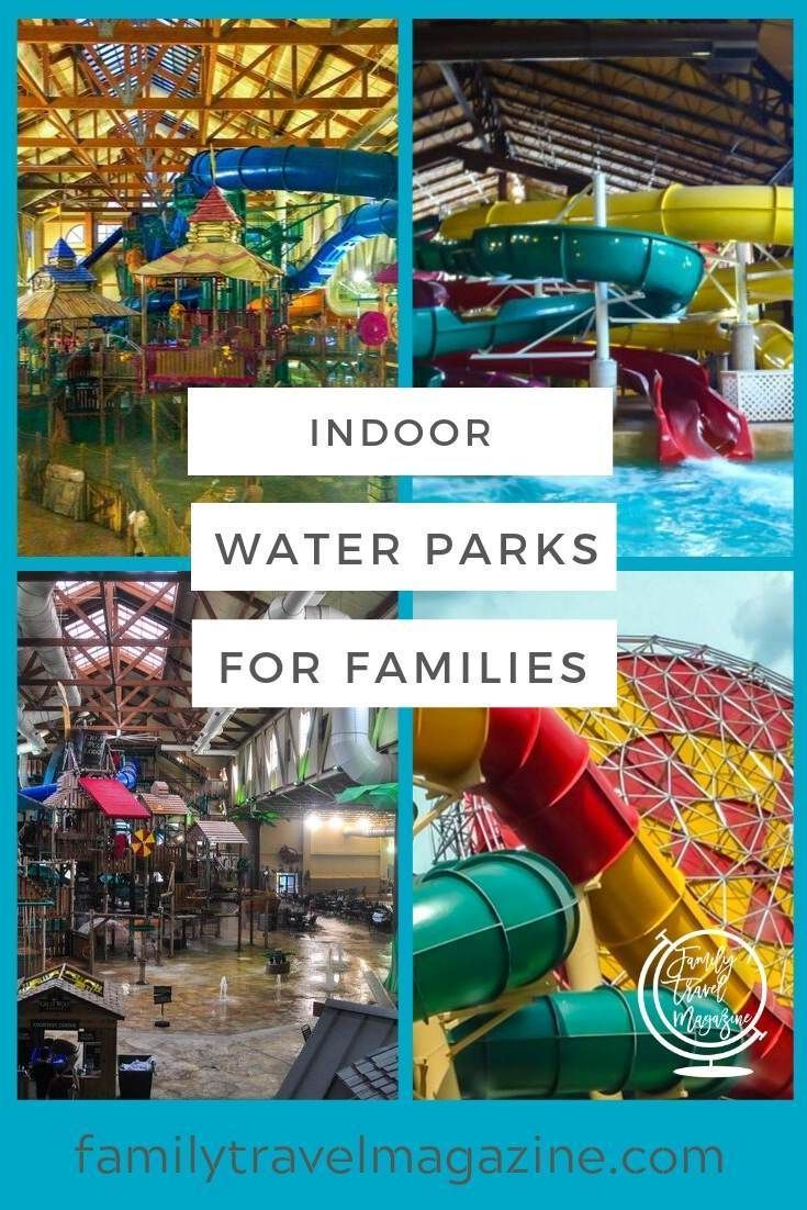 Indoor Water Parks at Resorts For Families