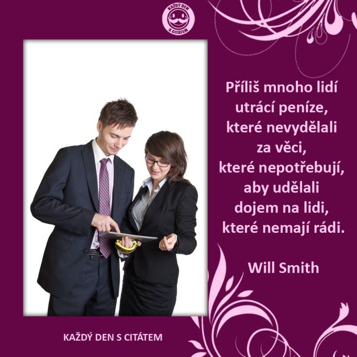 will smith citáty - příliš mnoho lidí utrácí peníze