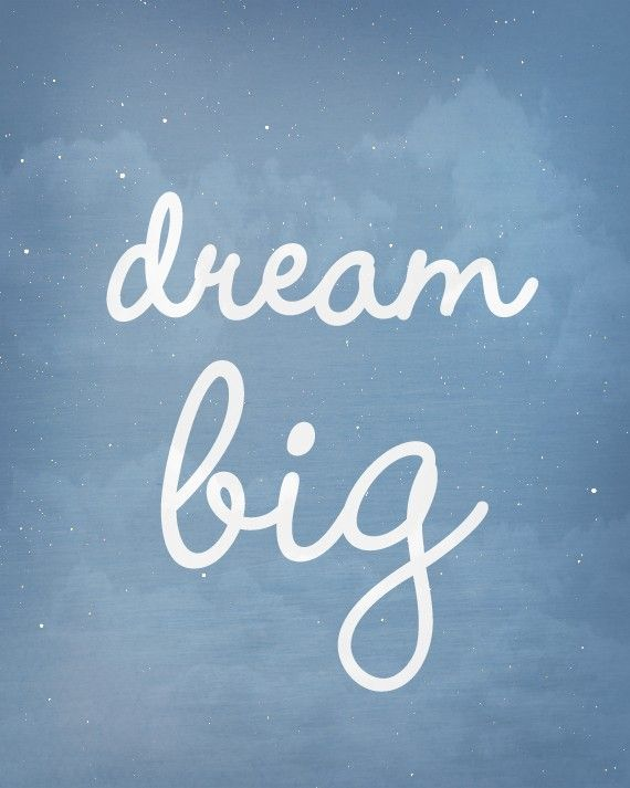 Dream Big Art Print / Inspirational Quote / 8x10 by jennasuedesign, $18.00