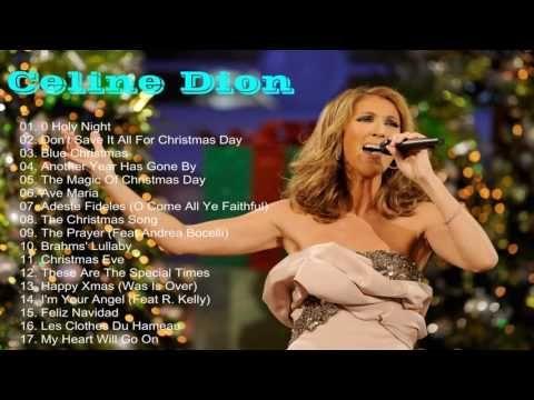 Celine Dion Christmas Songs 2017 [Celine Dion Greatest Hits] Celine Dion Christmas Album - YouTube