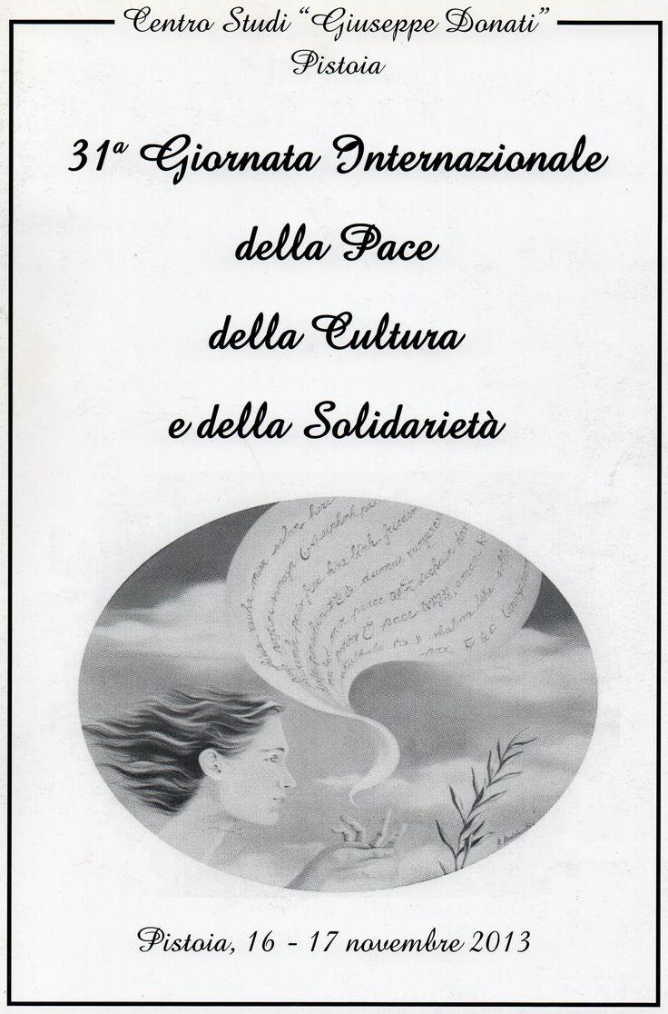 Premio La Pira - Pistoia, nov. 2013.