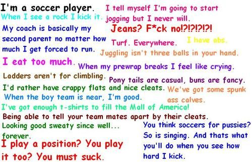 Soccer girl probs. (sorry for language, but all of these are true)
