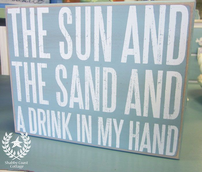 beach quotes and sayings | Shabby Coast Cottage: Signs and Pillows for your Beach House