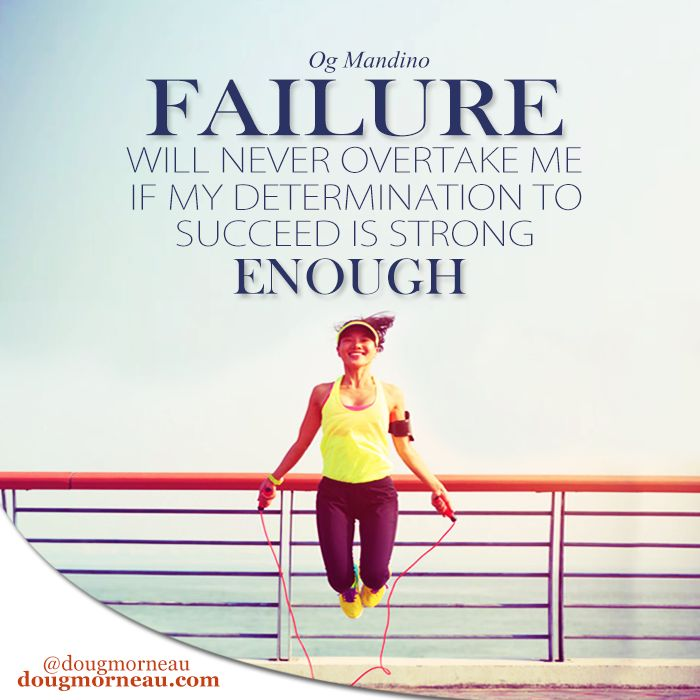 Inspirational Quotes About Failure: 25+ Best Quotes About Determination On Pinterest
