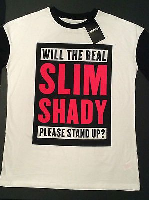 "Primark Eminem ""Will the real Slim Shady please stand up?"" Slogan T Shirt *BNWT*"