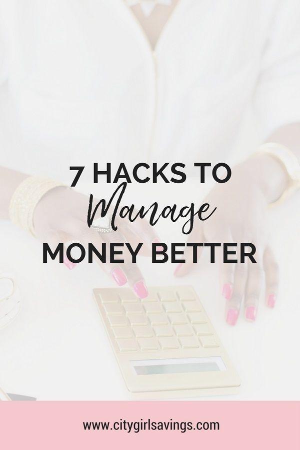 7 Hacks to Manage Money Better – Personal Finance | Beginner