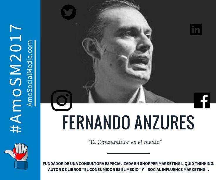 Fernando Anzures de México, será conferencista el próximo 22 de febrero en el #AmosSM2017. Su conversatorio será sobre el consumidor.