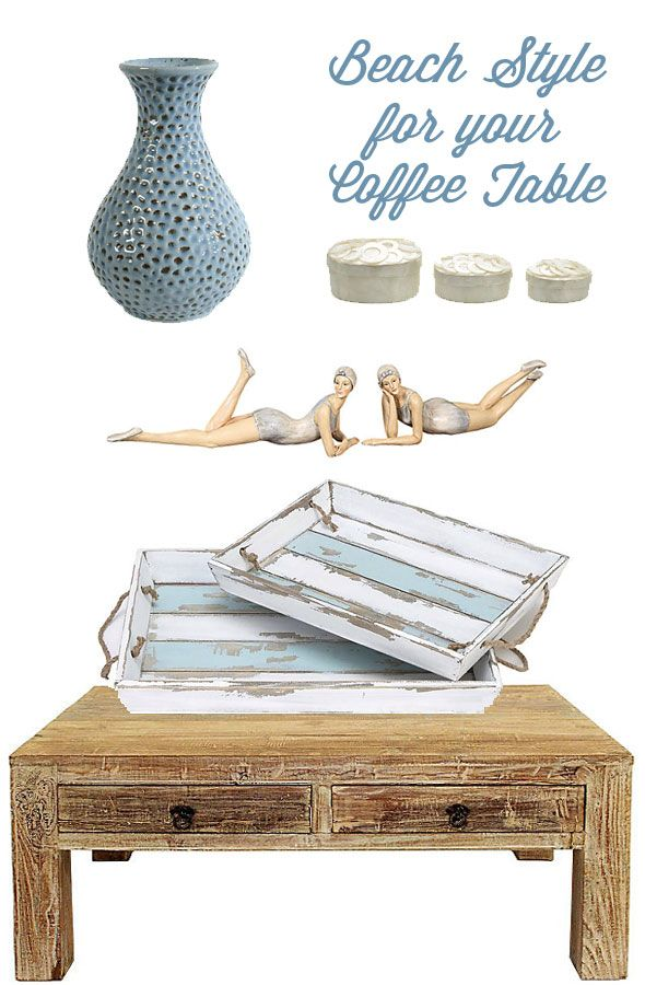 Home: Beach Style Coffee Table Decorating (and Secret To Shopping Cheap)