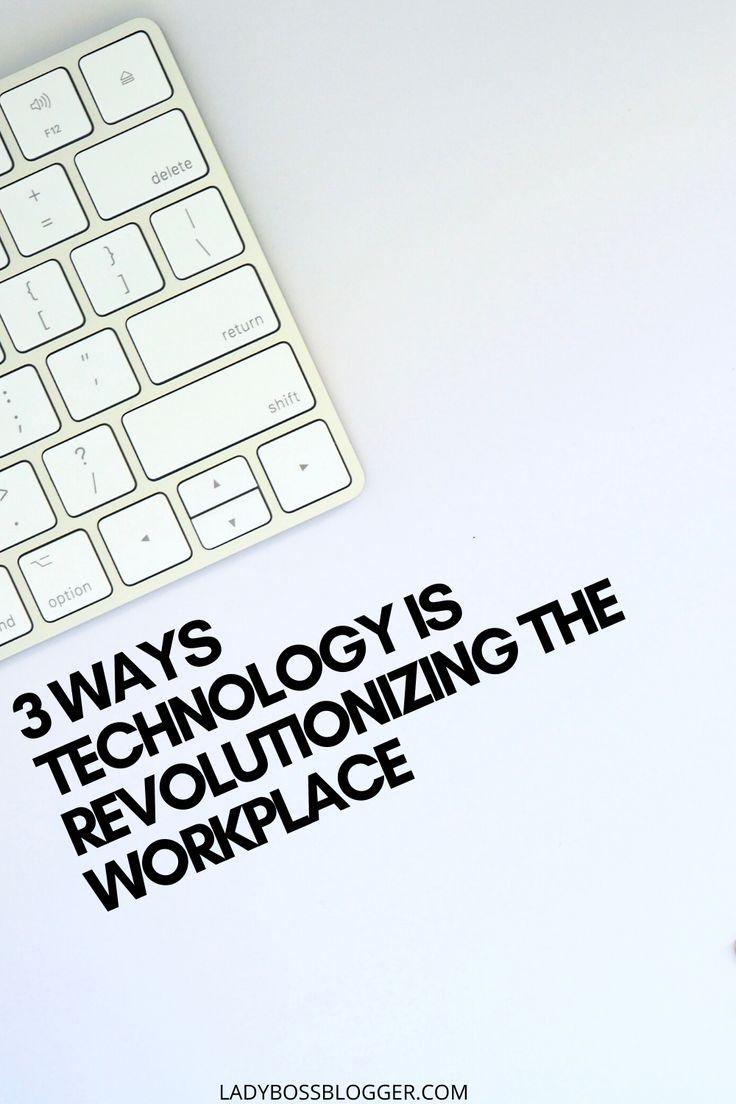 technology revolutionizing work tech future