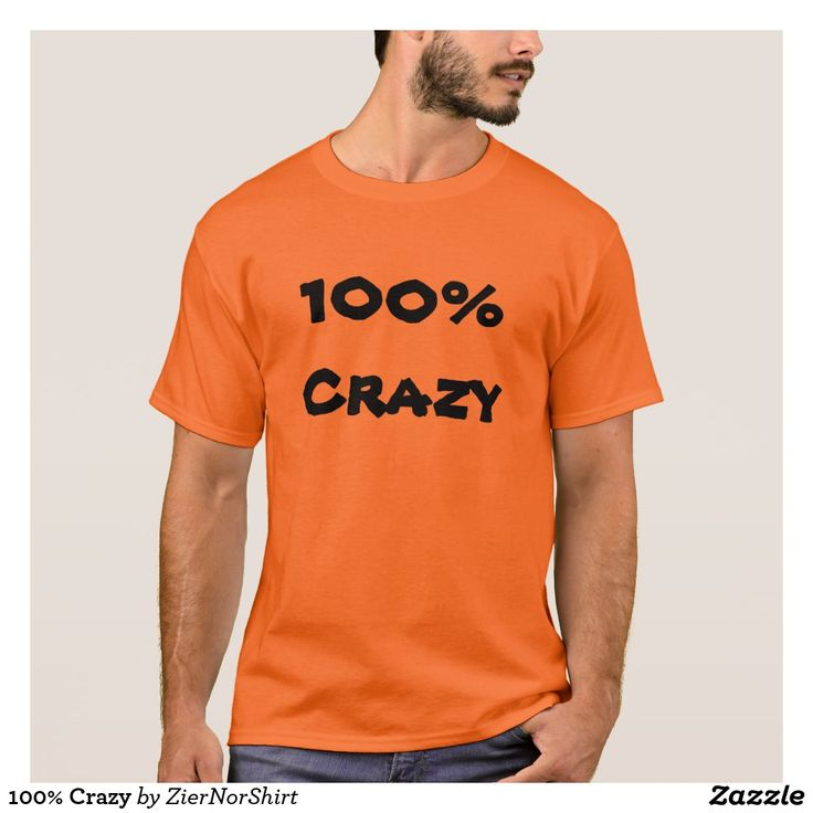 100% Crazy T-Shirt Show to the world with this clothing that you are 100% crazy. You can also customize this product to change the text, font type and text color.