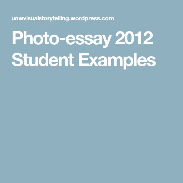 Photo-essay 2012 Student Examples