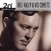 Precision Series Bill & Comets Haley - 20th Century Masters - The Millennium Collection: The Best of Bill Haley & Comets