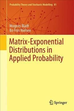 Matrix-exponential Distributions in Applied Probability